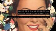 """Exposición """"Mujeres bajo sospecha. Memoria y sexualidad 1930 – 1980"""" en la UNED de Caspe"""